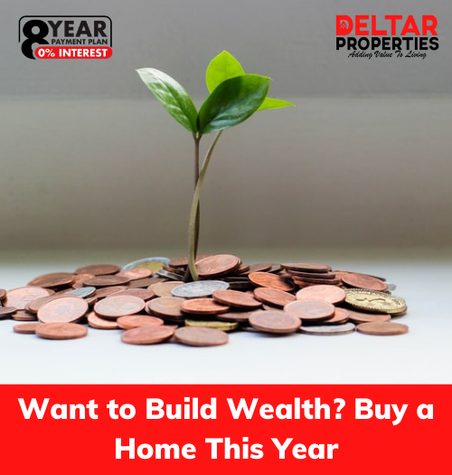 Want to Build Wealth? Buy a Home This Year